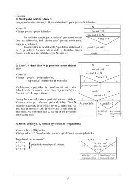 8 Riešenie 1) Zistiť počet deliteľov čísla N.