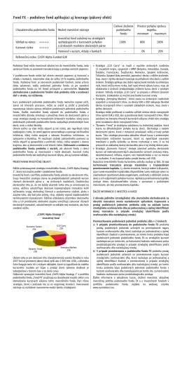Fond FX - podielovy fond aplikujúci aj leverage (pákový efekt)