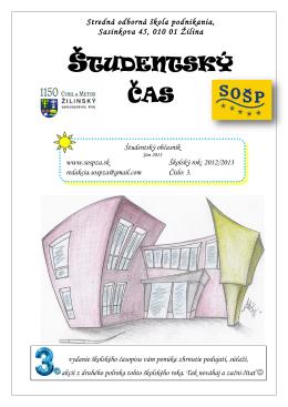 Číslo: 3 - Stredná odborná škola podnikania, Sasinkova 45, Žilina