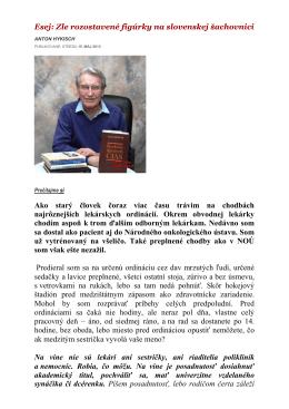 Esej: Zle rozostavené figúrky na slovenskej šachovnici Ako starý