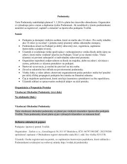 Podmienky Tieto Podmienky nadobúdajú platnosť 1.1.2014 a platia