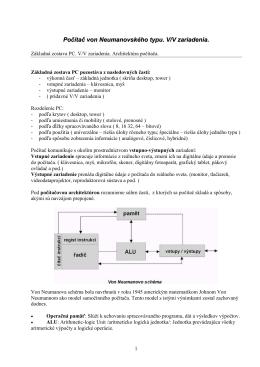 Počítač von Neumanovského typu. V/V zariadenia.