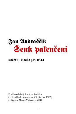 J. A n d r a š č i k : Šenk paľenčeni. Podľa 1. vidaňa z r. 1844.