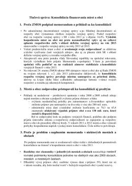 Tlačová správa: Konsolidácia financovania miest a obcí 1. Prečo