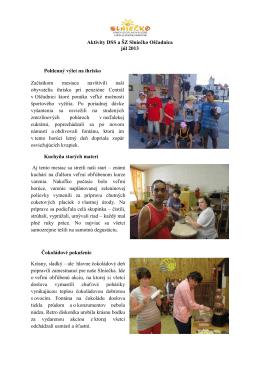 Aktivity DSS a ŠZ Slniečko Oščadnica júl 2013 Poldenný výlet na