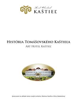 História Tomášovského Kaštieľa - Art Hotel Kaštieľ Art Hotel Kaštieľ