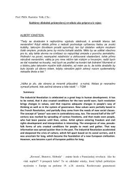 Prof. PhDr. Rastislav Tóth, CSc.: Kultúrny dôsledok priemyslovej