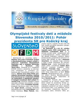 Olympijské festivaly detí a mládeže Slovenska 2010/2011: Pohár