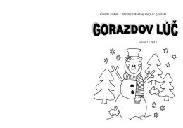 Časopis žiakov Cirkevnej základnej školy sv. Gorazda Číslo 1 / 2013