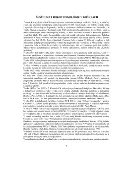 60 rokov onkológie v Košiciach - Slovenská spoločnosť radiačnej