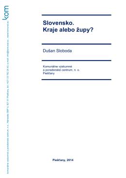Slovensko: kraje alebo župy? - Komunálne výskumné a poradenské