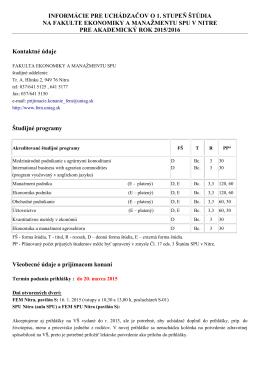 informácie pre uchádzačov o 1 - Fakulta ekonomiky a manažmentu