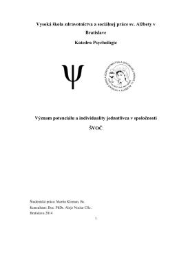 Vysoká škola zdravotníctva a sociálnej práce sv. Alţbety v Bratislave