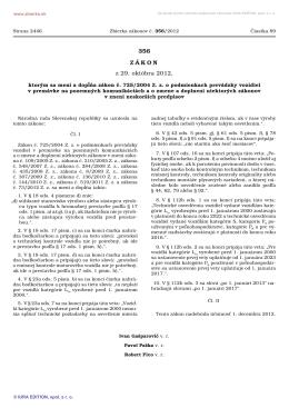 356/2012 Zákon, ktorým sa mení a dopĺňa zákon č. 725/2004 Z. z. o