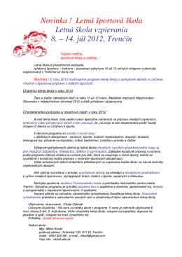 Letná športová škola Letná škola vzpierania 8. – 14. júl 2012, Trenčín