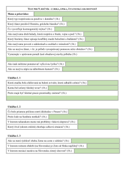 Meno a priezvisko: Ktorý typ rozprávania sa používa v denníku? (1b