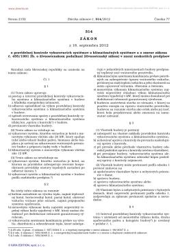 314/2012 Zákon o pravidelnej kontrole vykurovacích systémov a