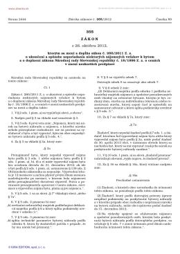 355/2012 Zákon, ktorým sa mení a dopĺňa zákon č. 260/2011 Z. z. o