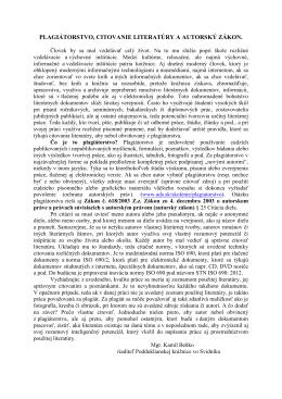 plagiátorstvo, citovanie literatúry a autorský zákon.