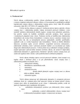 Dôvodová správa A. Všeobecná časť Návrh zákona o elektronickej