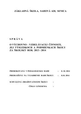 správa vých.vzdel.2013-2014 - Základná škola, Sadová 620, 905 01