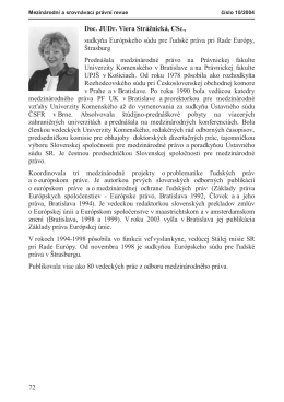 72 Doc. JUDr. Viera Strážnická, CSc., sudkyňa Európskeho súdu