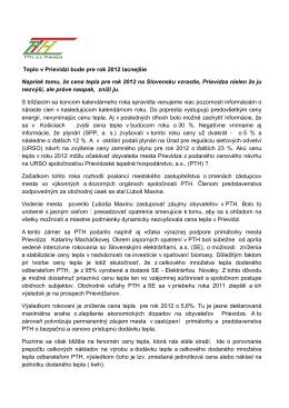 Teplo v Prievidzi bude pre rok 2012 lacnejšie Napriek tomu, že cena