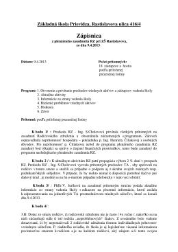 Zápisnica - Základná škola Ul. Rastislavova 416/4 971 01 Prievidza