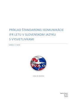 príklad štandardnej komunikácie ifr letu v slovenskom jazyku s