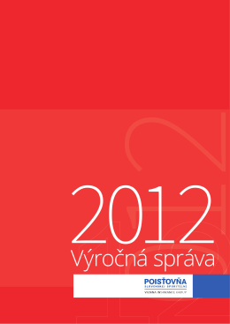 Výročná správa za rok 2012 - Poisťovňa Slovenskej sporiteľne, as