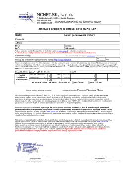 Zmluva o pripojen Zmluva o pripojení do dátovej siete MCNET.SK e
