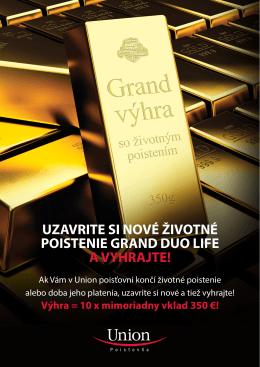 uzavrite si nové životné poistenie grand duo life a vyhrajte!