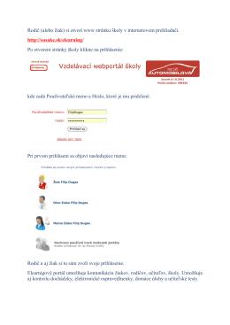 Rodič (alebo žiak) si otvorí www stránku školy v internetovom