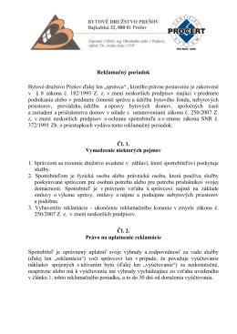 """Reklamačný poriadok Bytové družstvo Prešov ďalej len """"správca"""