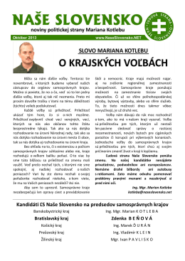 Kandidáti ĽS Naše Slovensko na predsedov samosprávnych krajov