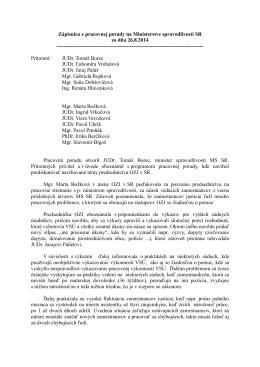 Zápisnica z pracovnej porady na Ministerstve spravodlivosti SR zo