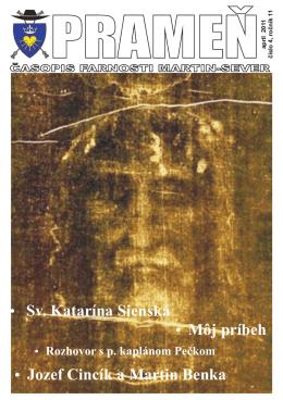 z Jozef Cincík a Martin Benka z Môj príbeh z Sv. Katarína Sienská