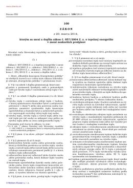 100/2014 Zákon, ktorým sa mení a dopĺňa zákon č. 657/2004 Z. z. o