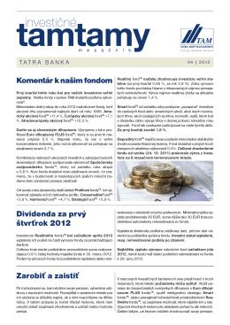Komentár k našim fondom Dividenda za prvý štvrťrok 2012 Zarobiť a