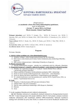 1 Z á p i s n i c a  zo zasadnutia výboru Slovenskej diabetologickej