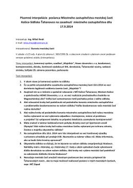 Interpelácie poslanca MZ Miloša Ihnáta vznesené na zasadnutí MZ