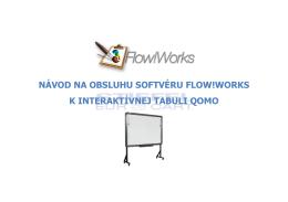 návod na obsluhu softvéru flow!works k interaktívnej tabuli qomo