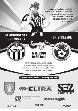 FK POKROK SEZ KROMPACHY ŠK STRÁŽSKE 6. 8. 2014 16:30 hod.