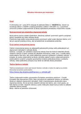 Aktuálne informácie pre motoristov Úvod S účinnosťou od 1. júna