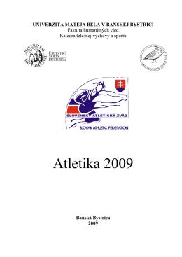 Atletika 2009 - Filozofická fakulta Univerzita Mateja Bela v Banskej