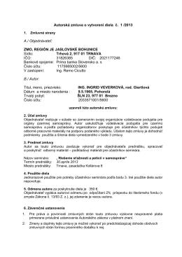 Autorská zmluva o vytvorení diela č. 1 /2013 A./ Objednávateľ: ZMO