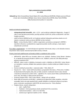 Zápis predsedníctva Asociácie NPDM 4. 2. 2015 Zúčastnili sa: Peťa
