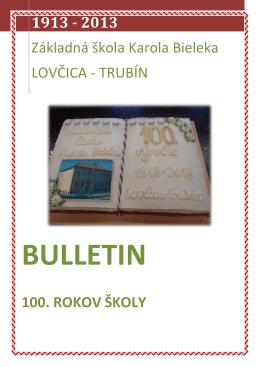 Bulletin ZS K. Bieleka Lovcica-Trubin 100 rokov.pdf