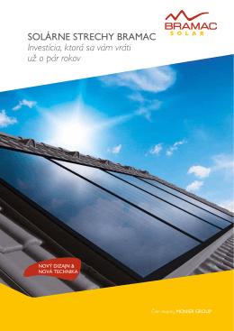 Solárne Strechy BrAMAc Investícia, ktorá sa vám vráti už o pár rokov