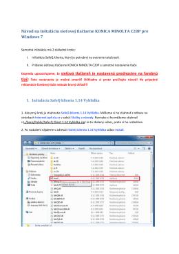 Návod na inštaláciu sieťovej tlačiarne KONICA MINOLTA C20P pre